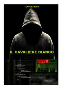 https://flaviofirmo.files.wordpress.com/2011/10/copertina-cavaliere-bianco.png?w=211&h=300