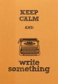keep calm and writing